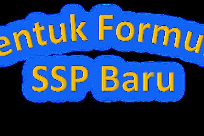 Bentuk Formulir SSP Baru 2016