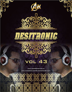 Download-Desitronic-Vol.43-Abk-Production-DJ-Abhishek