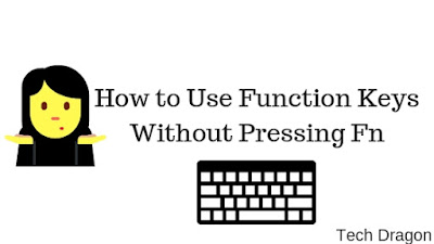 How to Use Function Keys Without Pressing Fn