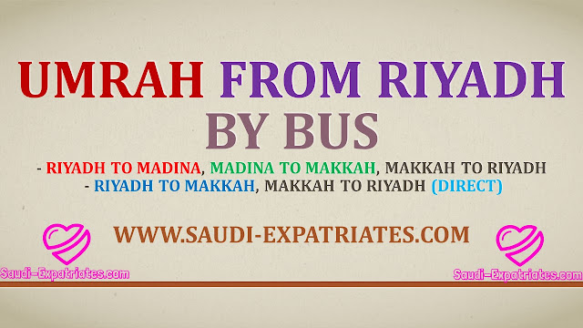 UMRAH SERVICE FROM RIYADH BY BUS