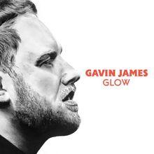 Glow - Gavin James