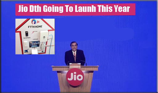 Breaking Good News Of The 2018 JIO DTH And Broadband Soon Going To launch In New Year 1
