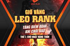 [Sự Kiện]Giờ vàng cuối tuần - Leo Rank không khó