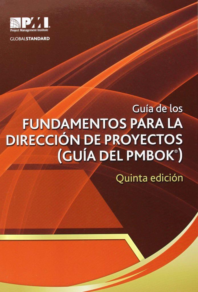 Guía de los fundamentos de la firección de proyectos (Guía del PMBOK), 5ta Edición