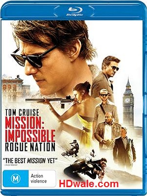 Mission Impossible Rogue Nation (2015) 1080p & 720p BluRay