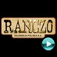 Ranczo - polski telewizyjny serial komediowo-obyczajowy (odcinki online za darmo)