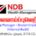 Vacancy In NDB Bank  Post Of - Associate Manager - Branch Credit Auditor   (Internal Audit)
