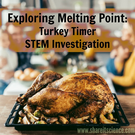 Exploring Melting Point: Turkey Timer STEM