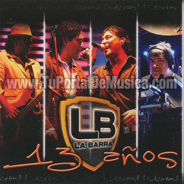 La Barra - 13 Años (2008)