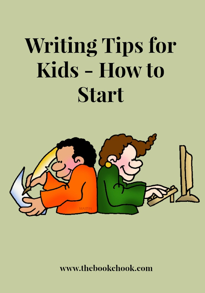 The Book Chook: Writing Tips for Kids - How to Start