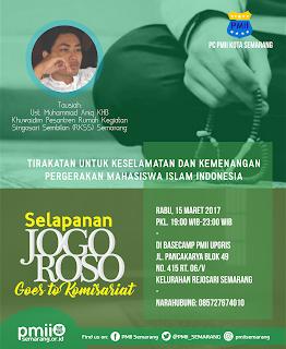Selapanan Jogo Roso PMII Cabang Semarang ini dilaksanakan di Universitas PGRI Semarang (Upgriss)