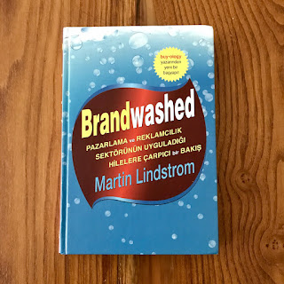 Brandwashed - Pazarlama Ve Reklamcilik Sektorunun Uyguladigi Hilelere Carpici Bir Bakis