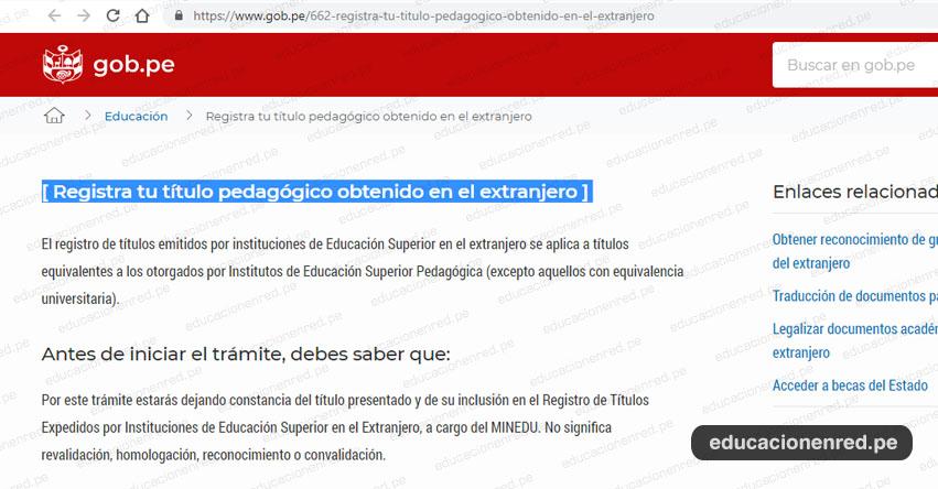 TRÁMITES MINEDU: Cómo Registrar tu Título Pedagógico obtenido en el Extranjero - www.minedu.gob.pe