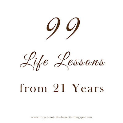 99 life lessons from 21 years