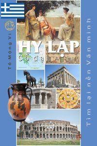 Tìm Lại Nền Văn Minh Hy Lạp Cổ Đại - Tô Mộng Vi