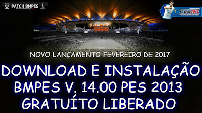PES 2013: PATCH BMPES 2017 + SERIAL – TORRENT