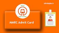 MMRC Admit Card