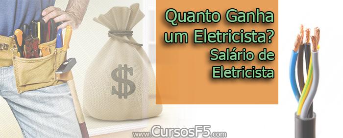 Quanto Ganha um Eletricista Salário de Eletricista