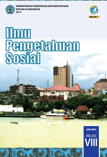 BUKU GURU DAN BUKU SISWA IPS KELAS 8 (VIII) EDISI REVISI 2021-2022 (KURIKULUM 2013)