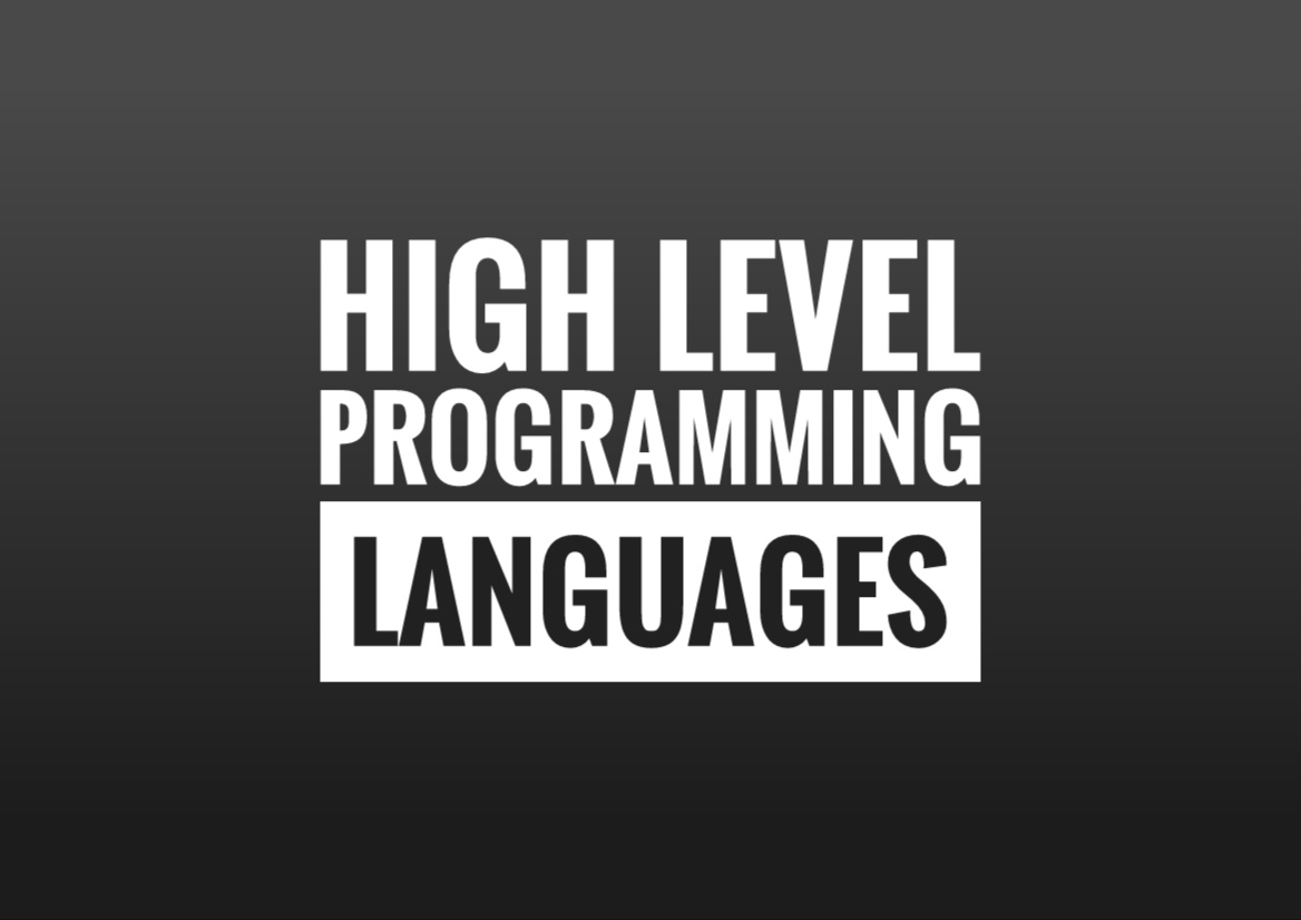 High Level Programming Languages