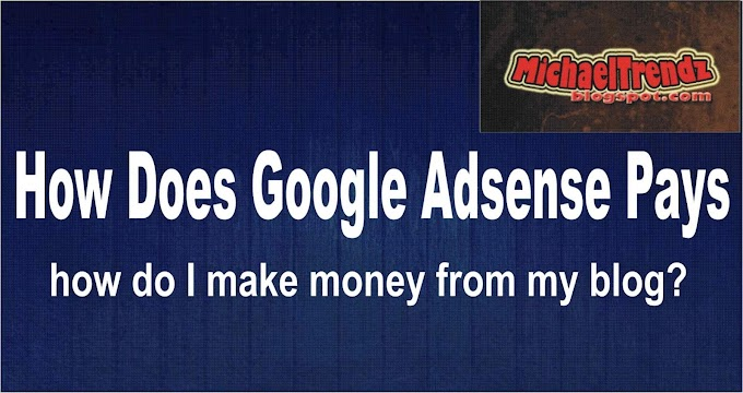 how to get google ad-sense fast - How does adsense pays