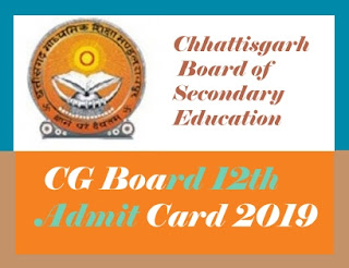 CG 12th Admit card 2019, CG Board 12th Admit card 2019 Download, CGBSE  12 Admit card 2019
