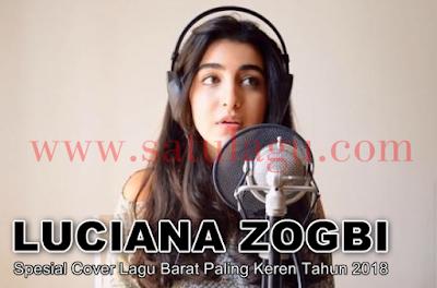 Kumpulan Lagu Cover Luciana Zogbi Mp3 Spesial Cover Lagu Barat Paling Keren