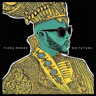 Tiers Monde - No Future (2016) Flac+V0