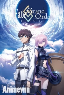 Fate/Grand Order: First Order -  2016 Poster