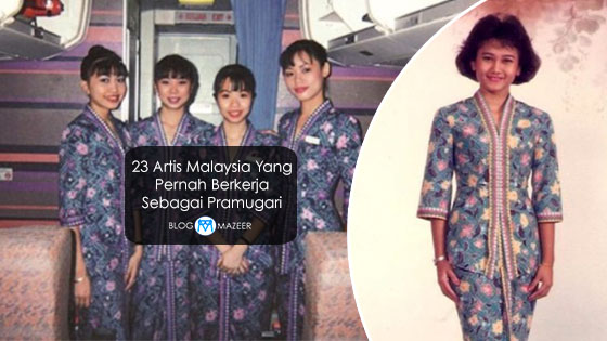 23 Selebriti Malaysia Yang Pernah Bertugas Sebagai Pramugari