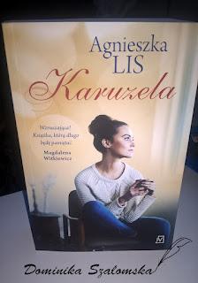 """#139 Recenzja książki """"Karuzela"""" Agnieszki Lis - Patronat"""
