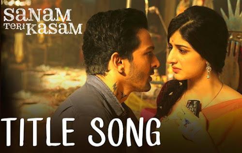 Sanam Teri Kasam (Title Song)