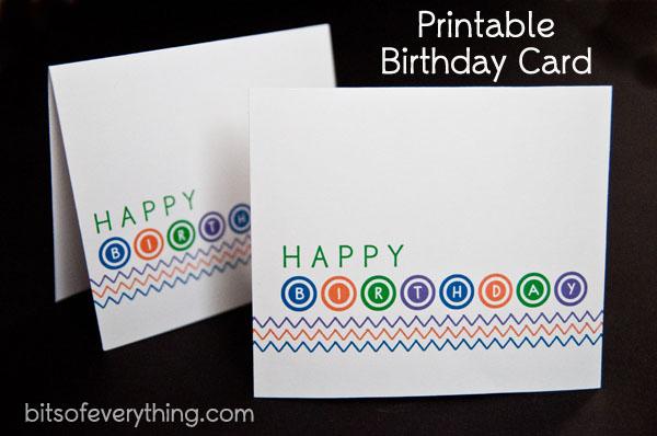 Birthday Card \u2013 Free Printable Bits of Everything