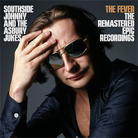 Southside Johnny and the Asbury Jukes' The Fever The Remastered Epic Recordings