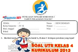 Soal UTS Kurikulum 2013 Revisi Kelas 4 Semester Dua