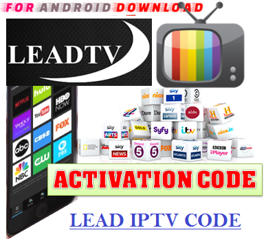 Download Android Free LeadTV-CODE Apk -Watch Free Live Cable Tv Channel-Android Update LiveTV Apk  Android APK Premium Cable Tv,Sports Channel,Movies Channel On Android