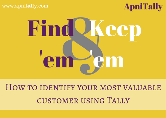 How to identify your most valuable customer using Tally