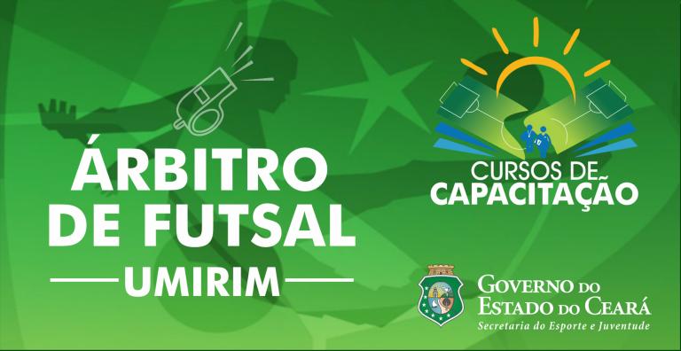 2323a216257bc Umirim Notícias  Umirim recebe curso de capacitação de arbitragem em Futsal   Inscrições abertas