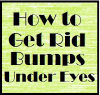 Bumps Under Eyes