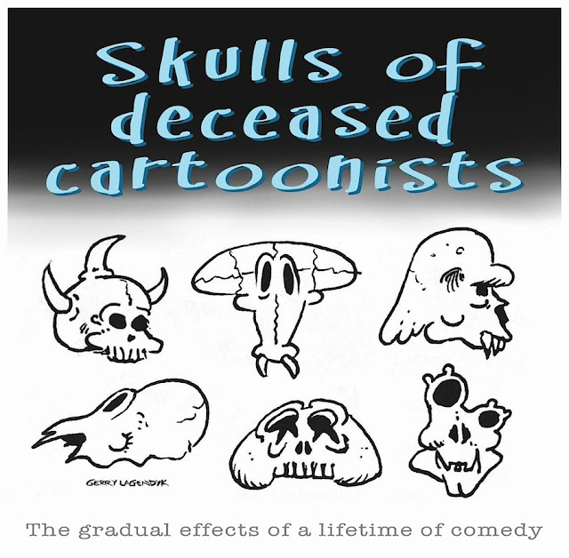 skulls of cartoonists, Gerry Lagendyk