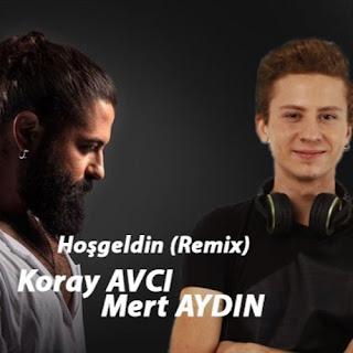 Koray Avcı - Hoşgeldin (MERT AYDIN Remix)