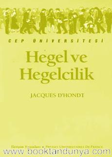 Jacques D'hondt - Hegel ve Hegelcilik  (Cep Üniversitesi Dizisi - 148)