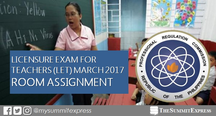 Room Assignment March 2017 LET Teachers board exam