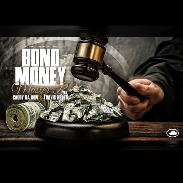 Master P - Bond Money - (feat. Caddy Da Don & Travis Kr8ts) - Single  Cover