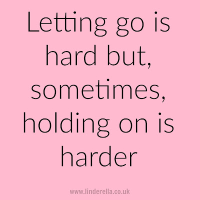 Letting go is hard but, sometimes, holding on is harder