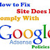 "How to Fix: ""Site Does Not Comply With AdSense Policies.."""