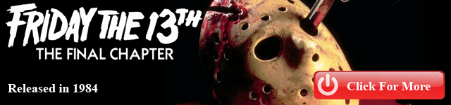http://www.fridaythe13thfranchise.com/2011/06/friday-13th-final-chapter.html