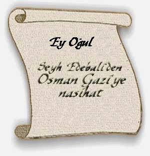 seyh edebalinin osman gaziye ogutleri