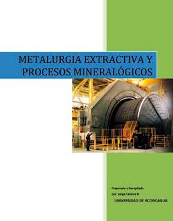 Metalurgia extractiva y procesos mineralogicos - Universidad de Aconcagua - geolibrospdf
