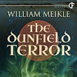 The Dunfield Terror by William Meikle